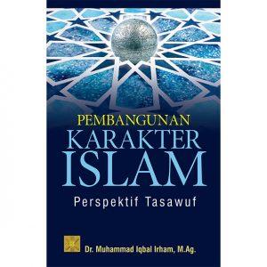 PEMBANGUNAN KARAKTER ISLAM Perspektif Tasawuf