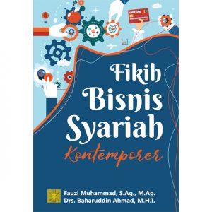 FIKIH BISNIS SYARIAH KONTEMPORER
