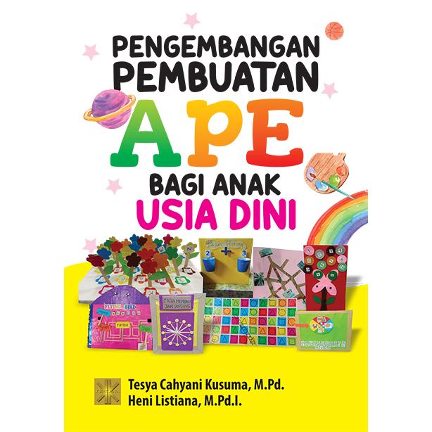 Pengembangan Pembuatan APE bagi Anak Usia Dini
