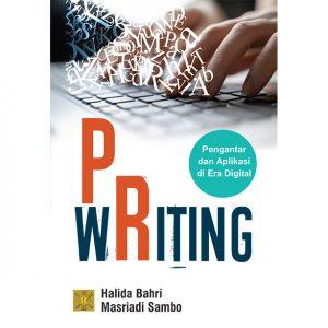 PR WRITING Pengantar dan Aplikasi di Era Digital