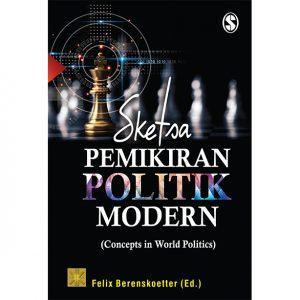 SKETSA PEMIKIRAN POLITIK MODERN