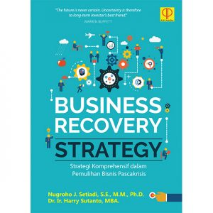 BUSINESS RECOVERY STRATEGY Strategi Komprehensif dalam Pemulihan Bisnis Pascakrisis