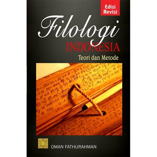 Filologi Indonesia: Teori dan Metode