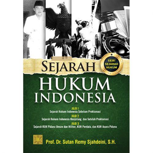 Seri Sejarah Hukum: SEJARAH HUKUM INDONESIA