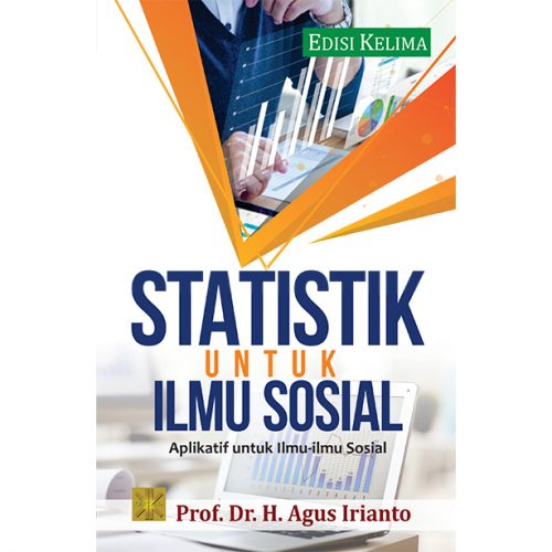 STATISTIK UNTUK ILMU SOSIAL: Aplikatif untuk Ilmu-ilmu Sosial