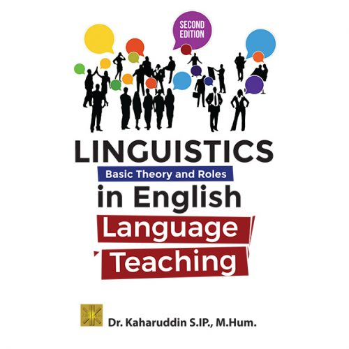 LINGUISTICS BASIC THEORY AND ROLES IN ENGLISH LANGUAGE TEACHING
